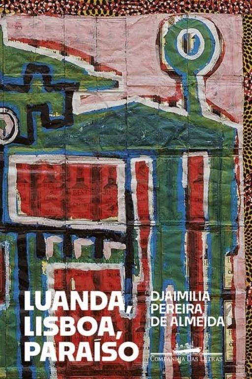 Capa do livro 'Luanda, Lisboa, Paraíso'
